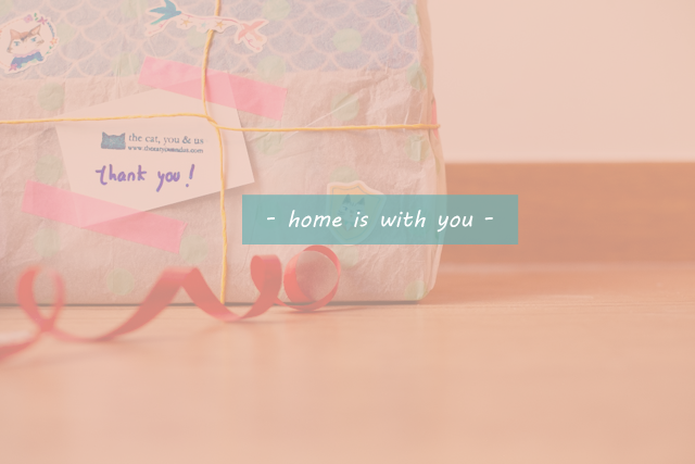 Home is with you - The cat, you and us