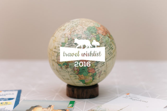 2016 travel wishlist - The cat, you and us