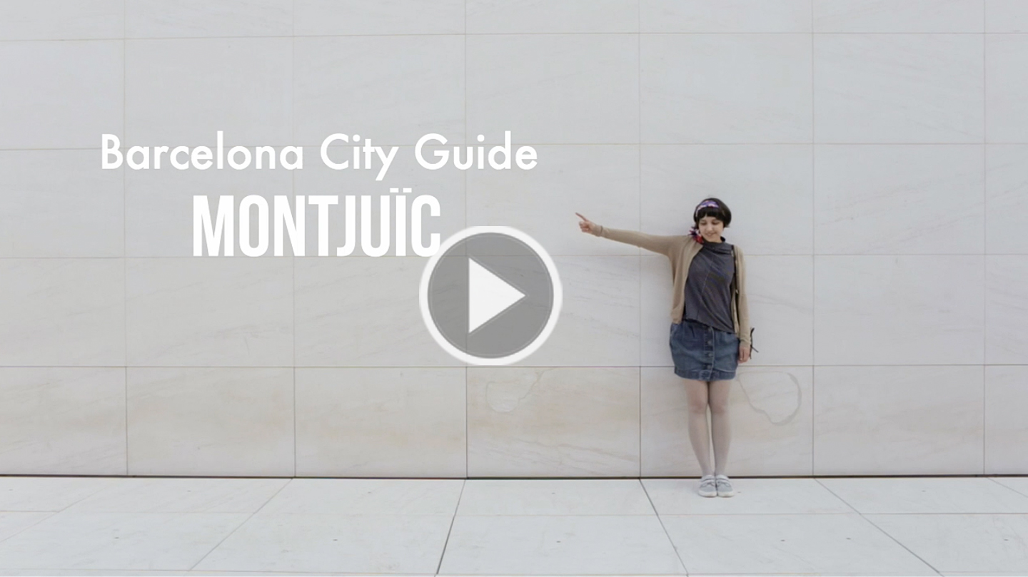 Montjuïc / Barcelona City Guide - The cat, you and us